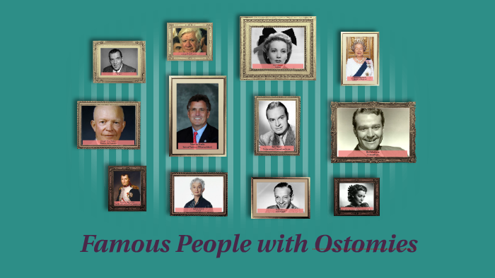 Famous People with Ostomies by Kim Bell on Prezi