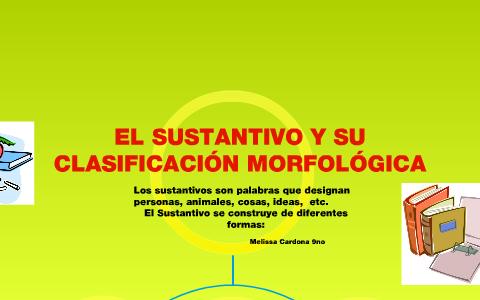 Estructura Morfologica Del Sustantivo