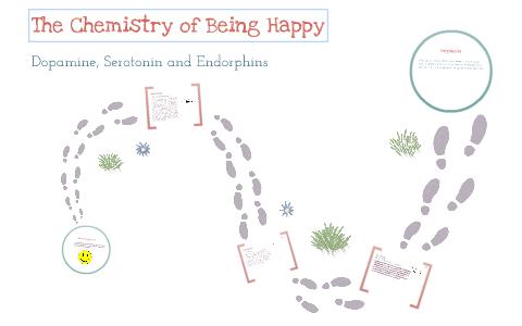 The Chemistry of Being Happy by Tasha Franks on Prezi