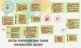 Evolmi Sistem Dan Struktur Pendidikan Semasa Penjajahan British 1786 1956 Tempoh Pertama 1784 1941