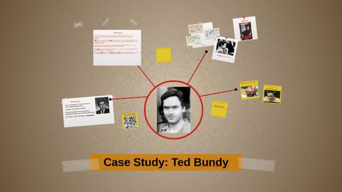 Case Study: Ted Bundy by Lindsay Carfagno on Prezi