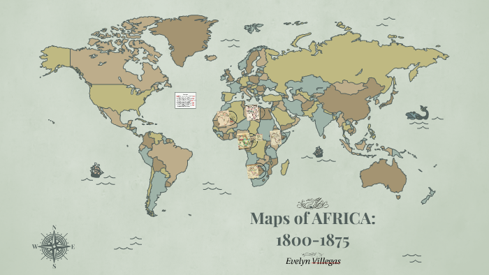 Map Of Africa In 1800.Maps Of Africa 1800 1875 By Evelyn Ruiz On Prezi