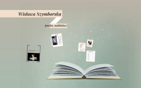 Wisława Szymborska By Małgorzata Brzozowska On Prezi