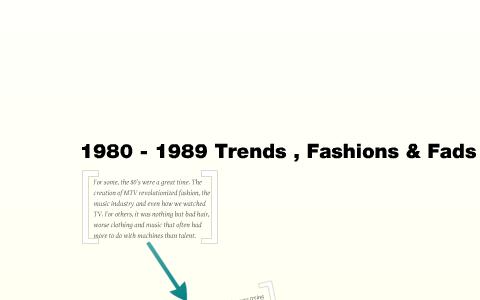 1980 1989 Trends Fashions Fads By Whitney Tipton On Prezi