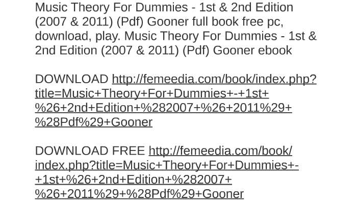 Music Theory For Dummies 1st Amp 2nd Edition 2007 Amp 2011