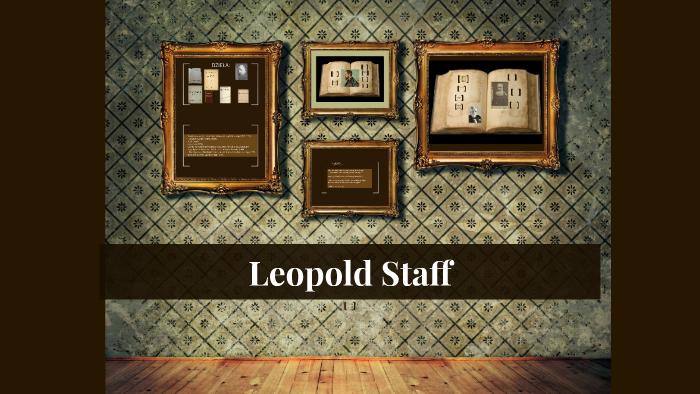 Leopold Staff By Alma Wojciechowska On Prezi