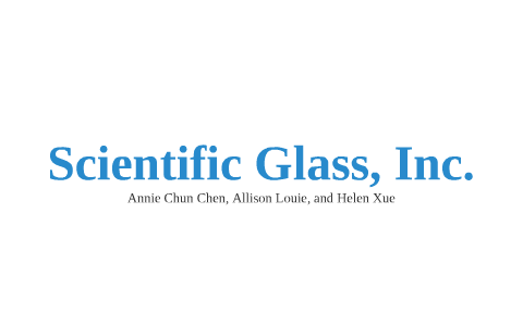 Scientific Glass, Inc : Inventory Management by Helen Xue on