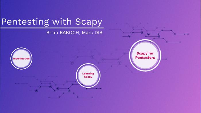 Scapy by Marc Dib on Prezi Next