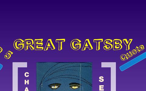 Chapter 7, 8, 9 - Great Gatsby by Carly Zembrodt on Prezi