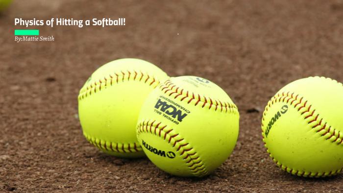 the physics of softball