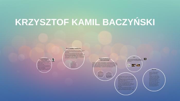 Krzysztof Kamil Baczyński By Krzysiek Knap On Prezi