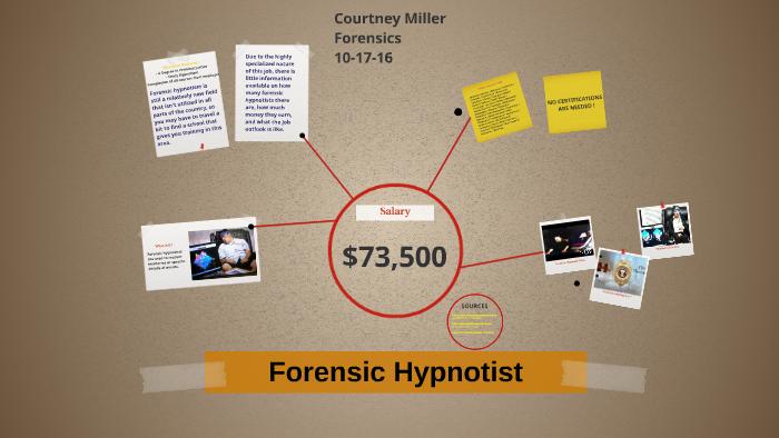 Forensic Hypnotist By Courtney Miller