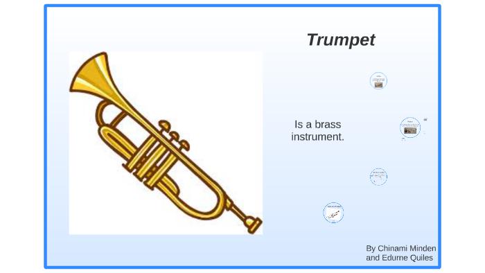 Trumpet by Belladonna Minden on Prezi