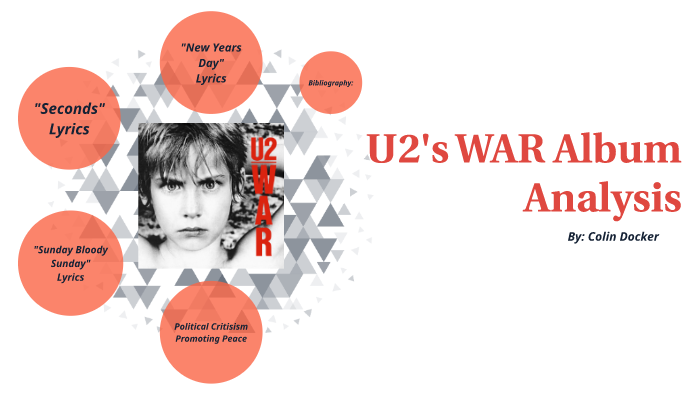 U2 WAR Analysis by Colin Docker on Prezi Next