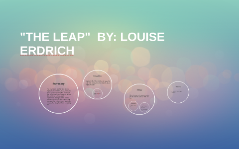 the leap louise erdrich summary