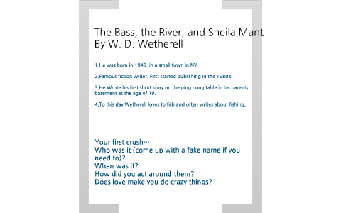 Copy of Plot Map for : The Bass, The River, and Sheila Mant by