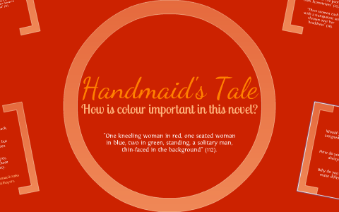 Colour In Handmaids Tale By Nicole Abejuro On Prezi