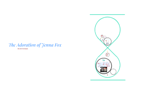 what is the theme of the adoration of jenna fox
