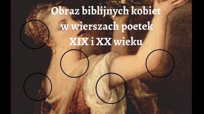 Kobiety W Biblii By Bartłomiej Pająk On Prezi Next