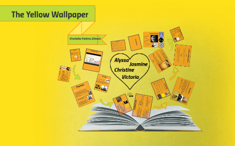 The Yellow Wallpaper By Jazzy Mejia On Prezi