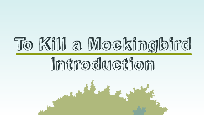 to kill a mockingbird introduction
