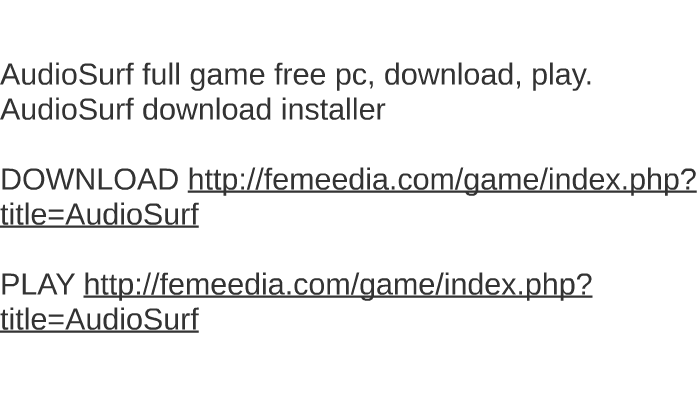 Free audiosurf download youtube.