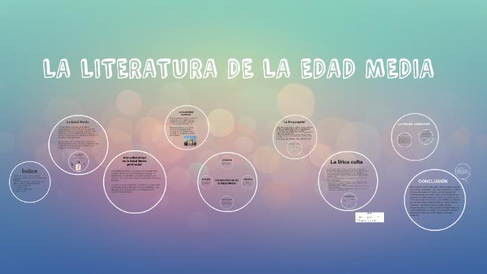 La Literatura De La Edad Media By Laura Guerrero On Prezi