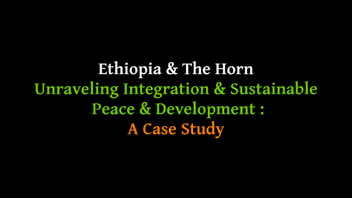 Unravelling Regional Integration & Sustainable Peace