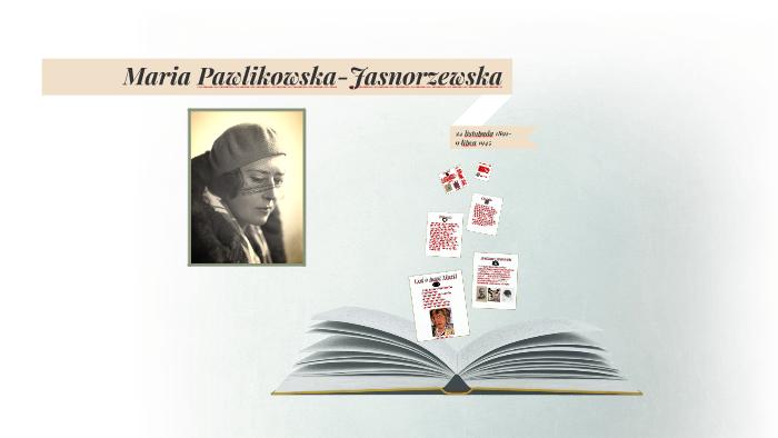Maria Pawlikowska Jasnorzewska By Adam Loch On Prezi