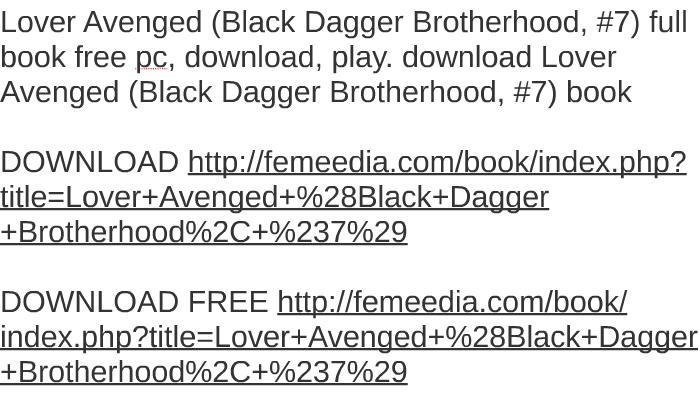Lover Avenged Black Dagger Brotherhood 7 Full Book Free By Angel
