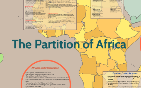 Partition Of Africa Map.The Partition Of Africa By Dj Threats On Prezi