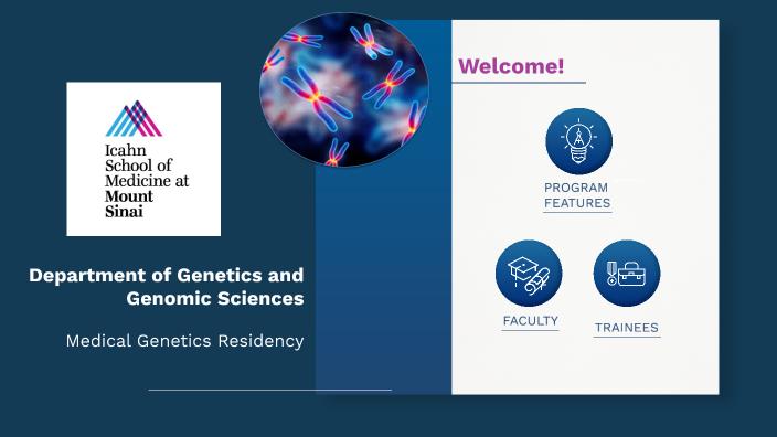 Mount Sinai Medical Genetics by Rama Kastury on Prezi Next