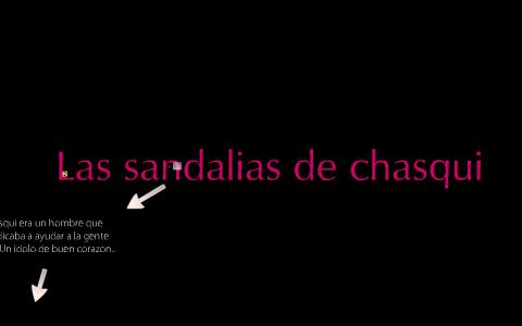 Prezi By Chasqui Las Sandalias On De Manuela Bustamante 4LARj5