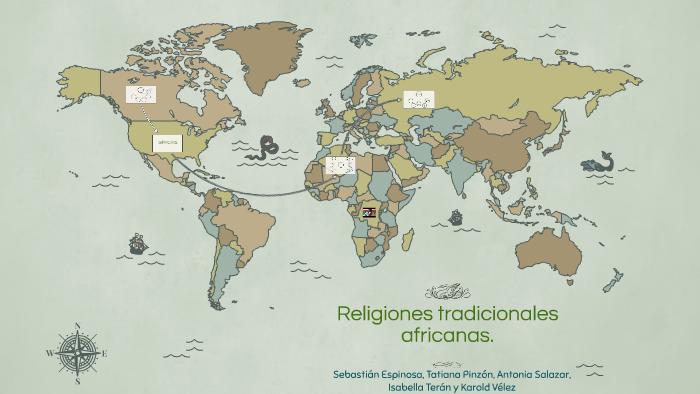 Religiones Tradicionales Africanas By Antonia Salazar On Prezi