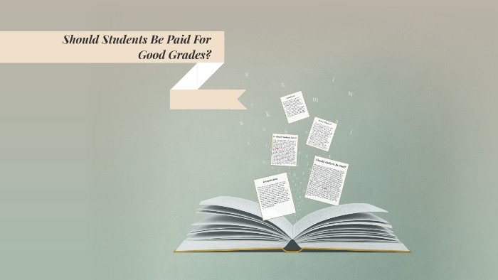 why should students get paid for good grades