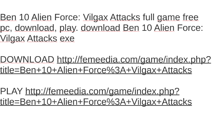 Ben 10 Alien Force: Vilgax Attacks full game free pc, downlo