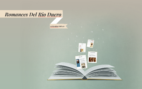 Romances Del Rio Duero By Paula Beloki Gonzalez On Prezi