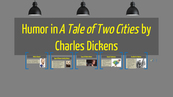 Humor In A Tale Of Two Cities By Ronak M On Prezi