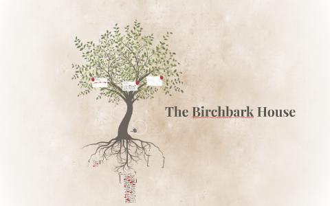 Strange The Birchbark House By Colin Sullivan On Prezi Download Free Architecture Designs Intelgarnamadebymaigaardcom
