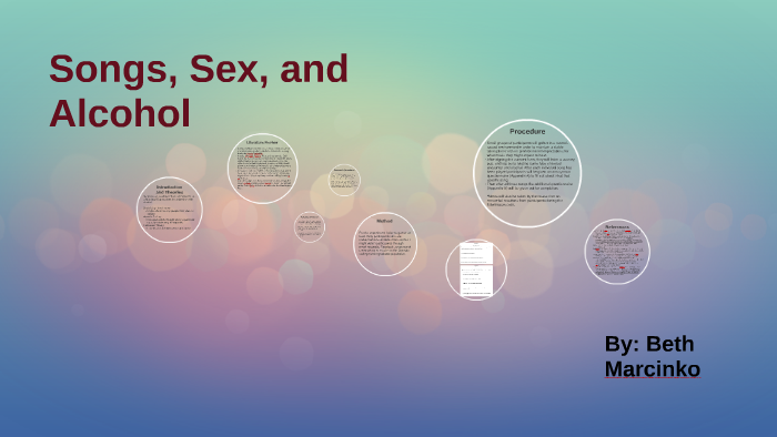 Songs, Sex, and Alcohol by on Prezi