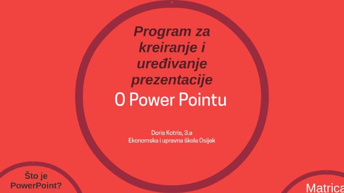 Program Za Kreiranje I Uređivanje Prezentacije By Doris