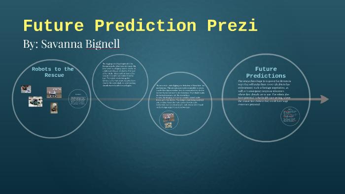 Future Prediction Rescue Robots by Savanna Bignell on Prezi