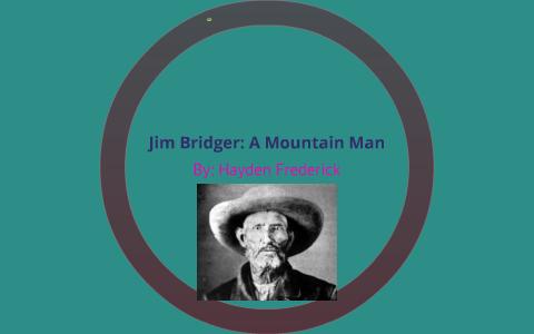 Lesson Plans Jim Bridger, Mountain Man; a Biography