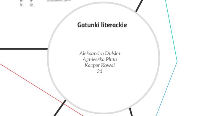 Gatunki Literackie By Ola Dulska On Prezi