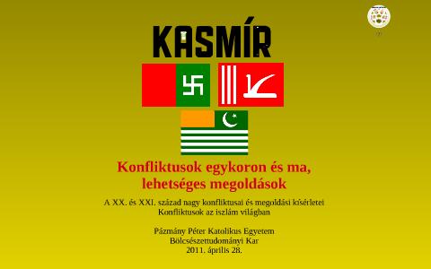 Kasmír - Konfliktusok egykoron és ma bd964e9f92