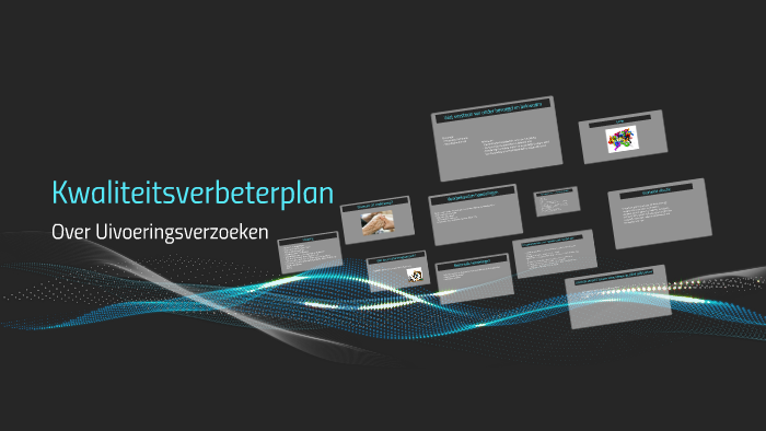 Kwaliteitsverbeterplan by mety nijhof on Prezi