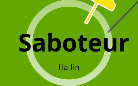 saboteur ha jin analysis