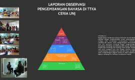 Laporan Observasi Pengembangan Bahasa Di Ttka Ceria Unj By Harto Junarko