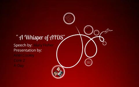 whisper of aids speech