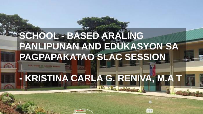 SCHOOL - BASED ARALING PANLIPUNAN AND EDUKASYON SA PAGPAPAKA